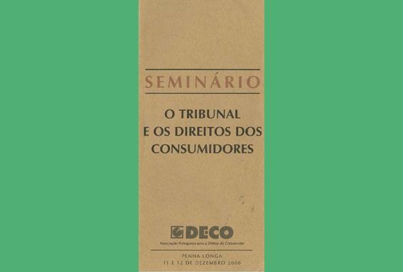 """2000 – """"O Tribunal e os Direitos dos Consumidores"""""""